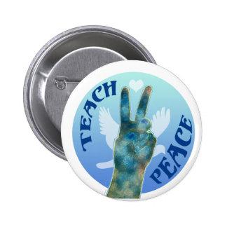 Teach Peace 1 Pinback Button