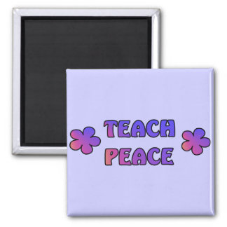 Teach Peace 2 Inch Square Magnet