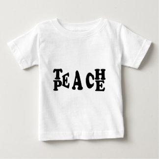 Teach Peace Baby T-Shirt