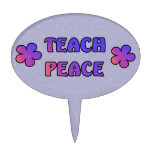 Teach Peace Cake Topper