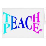 Teach Peace Good Vibes! Greeting Card