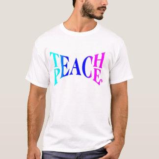 Teach Peace Good Vibes! T-Shirt