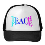 Teach Peace Good Vibes! Trucker Hat