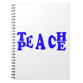 Teach Peace In Blue Font Notebook