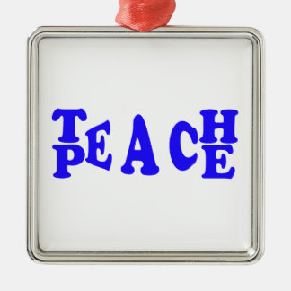 Teach Peace In Blue Font Premium Square Ornament