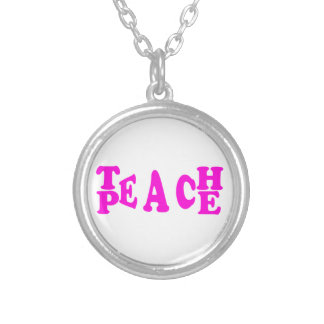 Teach Peace In Pink Font Round Necklace