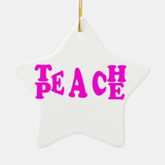 Teach Peace In Pink Font Star Ornament