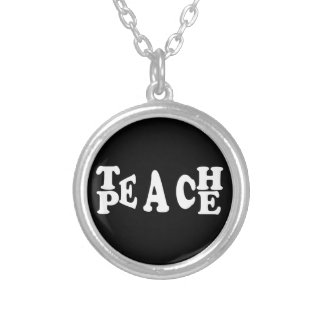Teach Peace In White Font Silver Plated Necklace