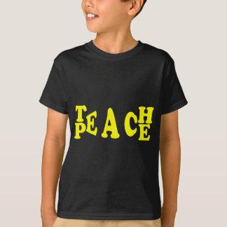 Teach Peace In Yellow Font Tshirt