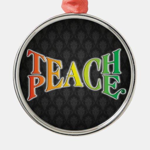 Teach Peace Round Metal Christmas Ornament