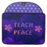 Teach Peace Sleeve For MacBooks