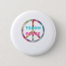 TEACH PEACE with Peace Sign Button