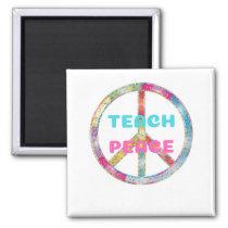 TEACH PEACE with Peace Sign Magnet