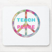 TEACH PEACE with Peace Sign Mouse Pad