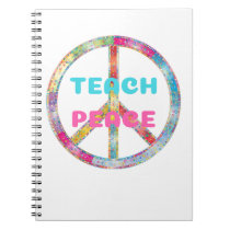 TEACH PEACE with Peace Sign Notebook