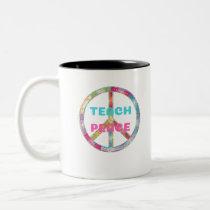 TEACH PEACE with Peace Sign Two-Tone Coffee Mug
