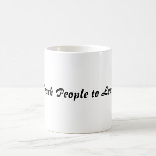 Teach People to Learn Classic White Coffee Mug