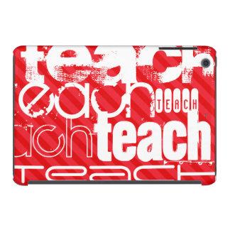 Teach; Scarlet Red Stripes iPad Mini Cover