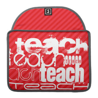 Teach; Scarlet Red Stripes Sleeves For MacBook Pro