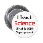 Teach science 2 inch round button