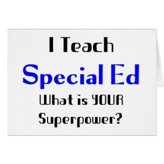 Teach special ed greeting card