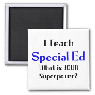 Teach special ed magnet