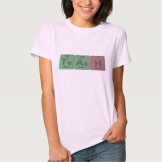 Teach-Te-Ac-H-Tellurium-Actinium-Hydrogen.png T Shirt