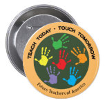 Teach Today - Touch Tomorrow 3 Inch Round Button