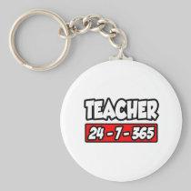 Teacher 24-7-365 key chains