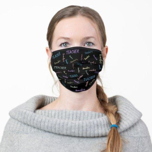 Teacher Adult Cloth Face Mask