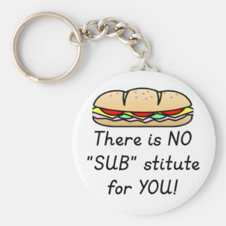 Teacher Appreciation Gift -Funny Sub Teacher Quote Keychain