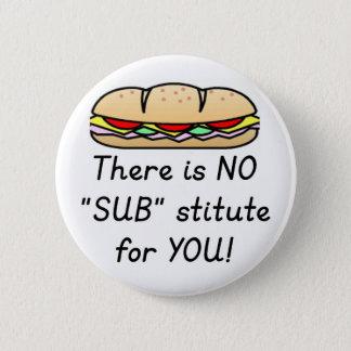 Teacher Appreciation Gift -Funny Sub Teacher Quote Pinback Button