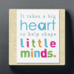 """Teacher Appreciation Quote Plaque<br><div class=""""desc"""">Teacher Appreciation Quote Keepsake Plaque. &quot;It takes a big heart to help shape little minds&quot;</div>"""