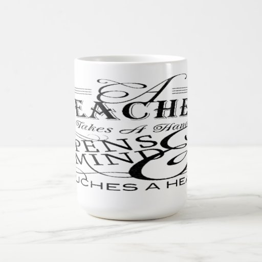 teacher appreciation quotes and sayings coffee mugs great gift ...