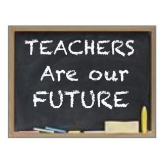 TEACHER ARE OUR FUTURE POST CARD