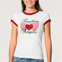 Teacher Are The Real Angels T-Shirt