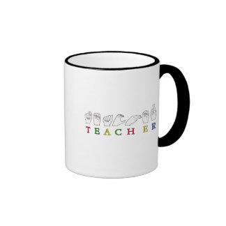 TEACHER ASL SIGN LANGUAGE FINGERSPELLED RINGER COFFEE MUG