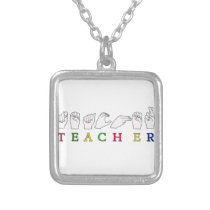 TEACHER ASL SIGN LANGUAGE FINGERSPELLED SILVER PLATED NECKLACE