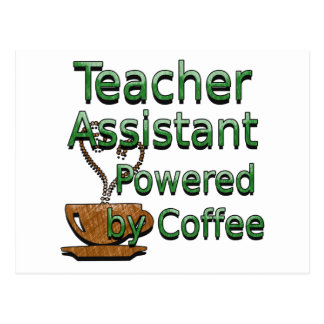 Teacher Assistant Powered by Coffee Postcard