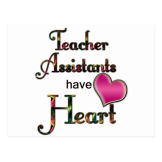 Teacher Assistants Have Heart Postcard