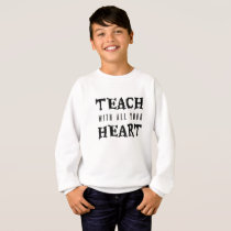 Teacher Back To School Teaching teacher gift Sweatshirt