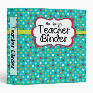 Teacher Binder - Turquoise Dots