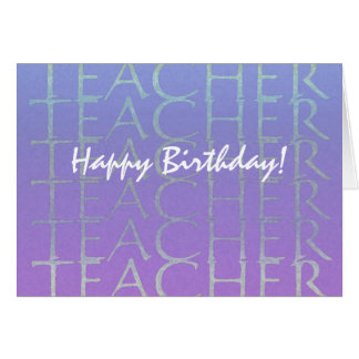 Teacher Blue Violet Birthday Card to Customize