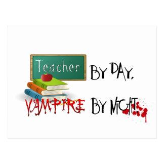 Teacher by day, Vampire by night Postcard