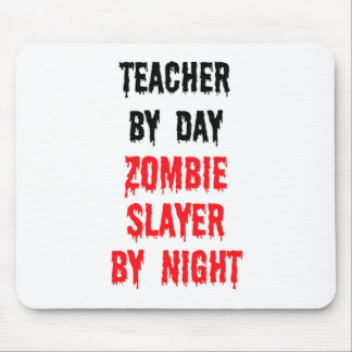 Teacher By Day Zombie Slayer By Night Mouse Pad