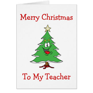 TEACHER/CHRISTMAS-CHRISTMAS CUTE TREE FOR TEACHER CARD