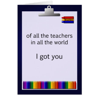 Teacher Crayon Clipboard Got Lucky Card
