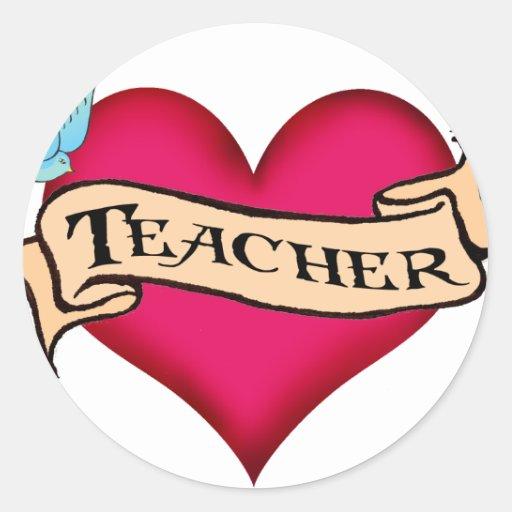 Teacher custom heart tattoo t shirts gifts round for Custom tattoo stickers