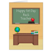 Teacher, First Day Back to School Card