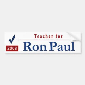 Teacher for Ron Paul Car Bumper Sticker